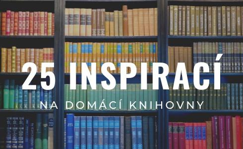 25 působivých inspirací na domácí knihovny do obýváku, ložnice nebo podkroví